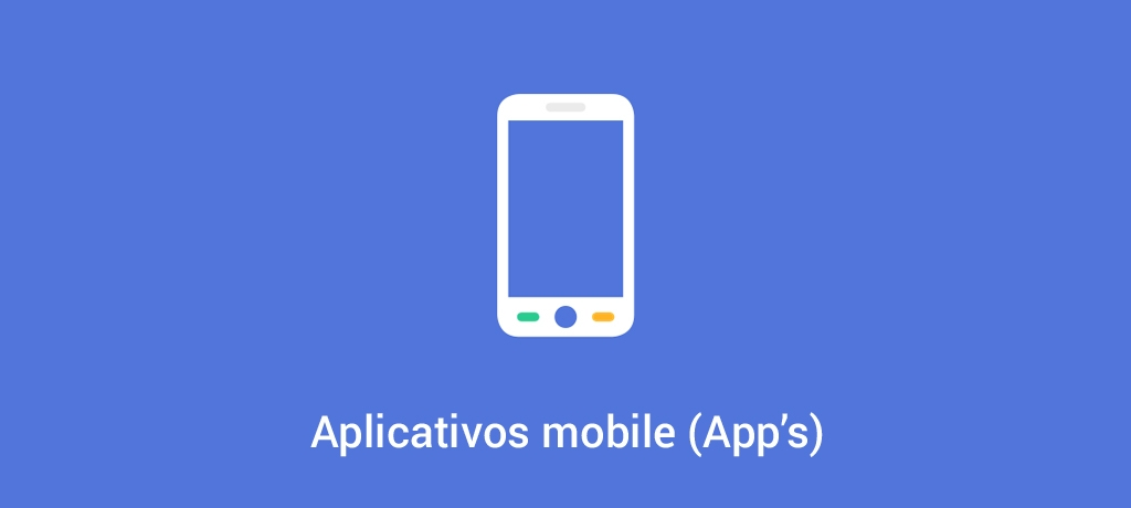 Apps - Aplicativo mobile (ios e android)